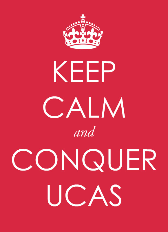 Keep Calm and Conquer UCAS